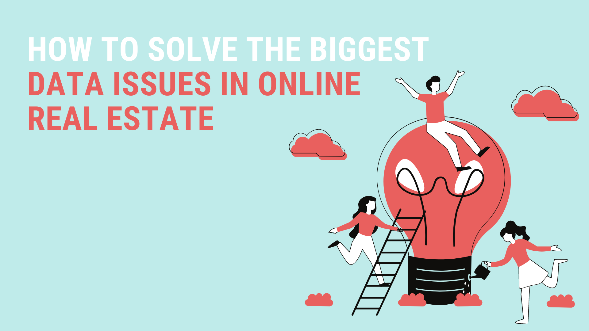 Solving data issues real estate