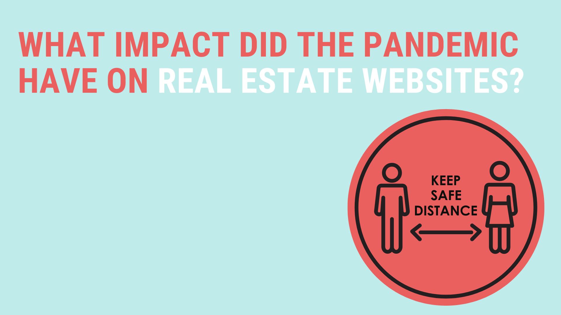 Impact pandemic real estate